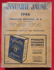 ANNUAIRE JAUNE 1946 :  SUD  DE LA FRANCE    !