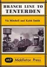 Branch Line to Tenterden by Vic Mitchell, Keith Smith (Hardback, 1985)