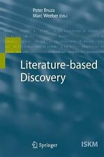NEW Literature-Based Discovery by Hardcover Book (English) Free Shipping