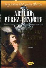 Arturo Perez-Reverte IL CAVALIERE DAL FARSETTO GIALLO