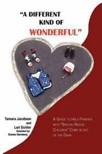 A Different Kind of Wonderful: A Guide to Help Parents with Special-Needs Childr