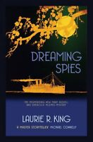 Dreaming Spies (Mary Russell & Sherlock Holmes) by King, Laurie R. Paperback B