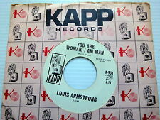 LOUIS ARMSTRONG promo 45 You Are Woman, I Am Man KAPP w/ LABEL SLEEVE