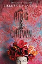 The Ring and the Crown by Melissa De la Cruz (2014, Hardcover)