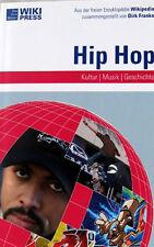 Hip Hop Kultur Musik Geschichte Wikipress NEU