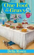 One Foot in the Gravy 2 by Delia Rosen (2011, Paperback) Cozy Mystery