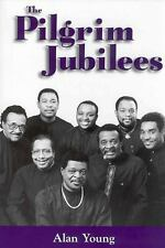 The Pilgrim Jubilees (American Made Music (Paperback))