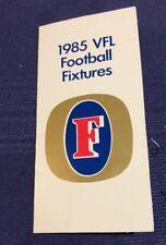 RARE 1985 VFL AFL FIXTURE FOSTERS - MINT CONDITION