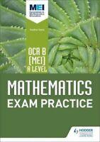 OCR B [MEI] A Level Mathematics Exam Practice by Jan Dangerfield 9781510423626