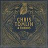 Chris Tomlin & Friends • Chris Tomlin & Friends CD 2020 Sparrow Records ••NEW••