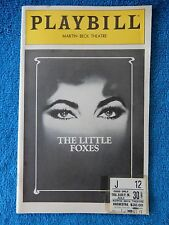 The Little Foxes - Martin Beck Theatre Playbill w/Ticket - July 30th, 1981
