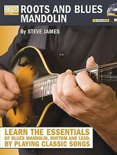 Roots and Blues Mandolin - Steve James Book & CD *NEW* Learn the Essentials