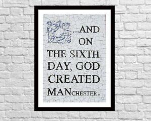 On the 6th Day God Created Manchester wall decor, Afflecks Palace Art Print