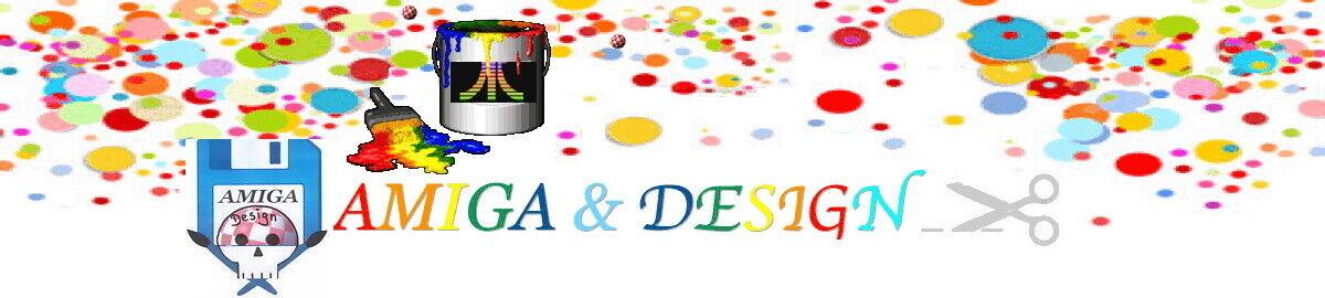 🕹 Amiga & Design 🖌