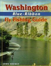 Washington Blue-Ribbon Fly Fishing Guide Blue-Ribbon Fly Fishing Guides