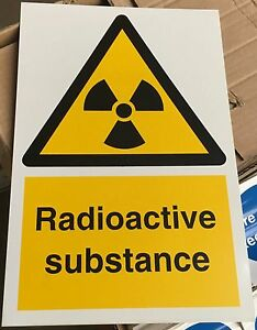 Warning Sign - Radioactive substance - 300 x 200mm Safety Signs