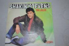 """SHAKIN STEVENS     OH JULIE     7""""    EPIC  A 1742   1981"""