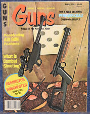 "Vintage Magazine *GUNS* April, 1981 !!! OZARK Mt. ARMS ""Muskrat"" RIFLE !!!"