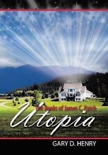 NEW The Books of James C. Patch: Utopia by Gary D. Henry