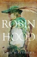 Robin Hood by John Matthews 9781445690773 | Brand New | Free UK Shipping