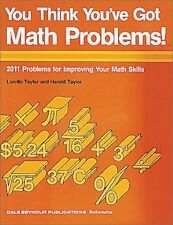 You Think Youve Got Math Problems!: 2011 Problems