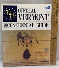 Vintage 1976-77 Official Vermont Bicentennial Guide 176 pgs. History & Ads, NOS