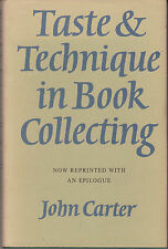 Taste and Technique in Book Collecting by John Carter (Hardback 1970) AUSTSELLER