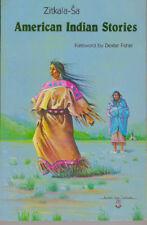 Zitkala-Sa / AMERICAN INDIAN STORIES / 1985 Western Americana Reprint