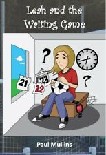 Leah and the Waiting Game signed and personalised by author (Paperback)
