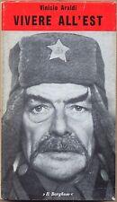 VIVERE ALL'EST VINICIO ARALDI IL BORGHESE 1972