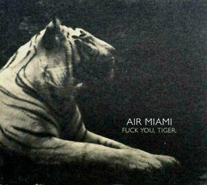 Air Miami - Fuck You. Tiger.  -  CD, VG
