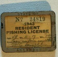 Antique Vintage 1943 Arkansas Resident Fishing License Pinback Button Style