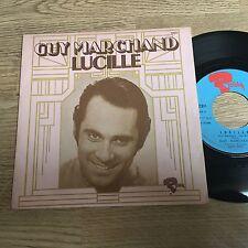 SP 45 tours Guy Marchand Lucille / Elle a 16 ans et c'est charmant 1974