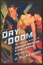 Day of Doom: Gordon Manning & The Griffin-2014 1st Edition-J. Allan Dunn