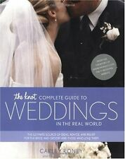 The Knot Complete Guide to Weddings in the Real Wo