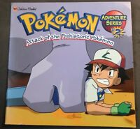 Pokemon Adventure Series #2 Attack of the Prehistoric Pokemon Golden Books