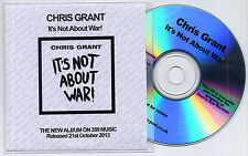 CHRIS GRANT It's Not About War UK 10-trk promo test CD + press release