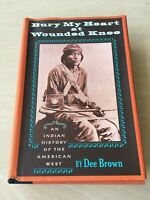 Bury My Heart at Wounded Knee by Dee Brown 1970 Vintage Hardcover Book