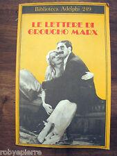 LE LETTERE DI GROUCHO MARX 1992 biblioteca adelphi 249 Giulia Arborio Mella