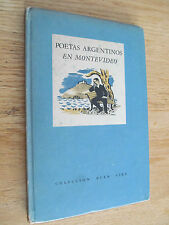 Poetas argentinos en Montevideo Uruguay Colección Buen Aire 1943 Spanish Poetry