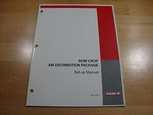 Case IH Row Crop Air Distribution Package set up instructions manual 2002