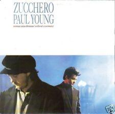 """ZUCCHERO + PAUL YOUNG-SENZA UNA DONNA + MAMA SINGLE 7"""" VINILO GOOD CONDITION"""