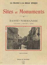 SITES ET MONUMENTS BASSE NORMANDIE (calvados manche orne) Editions de Neustrie