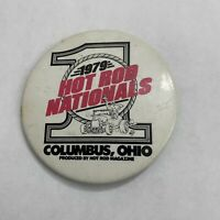 Vintage 1979 Hot Rod Nationals Button Columbus Ohio