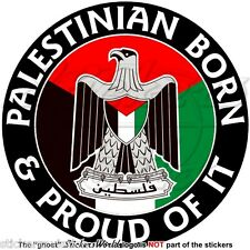 """PALÄSTINA Palästinensischen Geboren & Stolz Vinyl Sticker, Aufkleber 100mm (4"""")"""