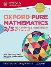 Mathematics for Cambridge International as & A Level: Oxford Pure Mathematics...