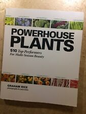 NEW Powerhouse Plants 510 Top Performers for Multi-Season Beauty by Graham Rice