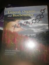 General, Organic, and Biochemistry-- Sixth Edition