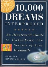 10,000 Dreams Interpreted: An Illustrated Guide to
