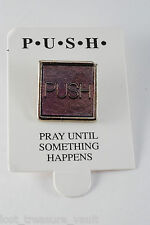 PUSH Pray Until Something Happens Pink Pin Religeous Jewelry
